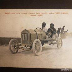 Postales: BAJO PENEDES TARRAGONA CARRERA AUTOMOVILISTA NADAL VENCEDOR COCHE IDEAL NEUMATICOS PIRELLI PUBLICIDA. Lote 140602598
