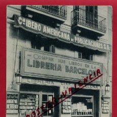 Postales: POSTAL COMERCIO, PUBLICIDAD LIBRERIA BARCELONA , ORIGINAL , P488. Lote 140644070