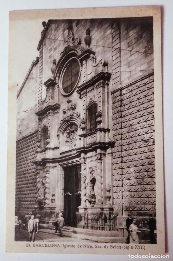 BARCELONA IGLESIA DE NOSTRA SENYORA DE BETLEM (S.XVII) (Postales - España - Cataluña Antigua (hasta 1939))