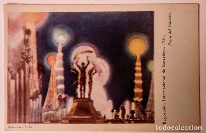 EXPOSICIÓN INTERNACIONAL DE BARCELONA 1929 PLAZA DEL UNIVERSO (Postales - España - Cataluña Antigua (hasta 1939))
