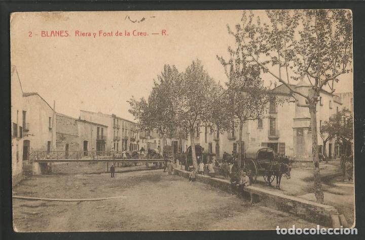 BLANES - RIERA I FONT DE LA CREU - 2 - THOMAS - POSTAL ANTIGA-(54.396) (Postales - España - Cataluña Antigua (hasta 1939))