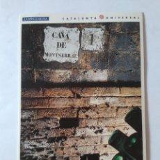 Postales: ANTIGUA POSTAL LA VANGUARDIA CATALUNYA UNIVERSAL AÑOS 90: CAVA MONTSERRAT, CODORNIU (10'2 X 14'8 CM). Lote 140808602