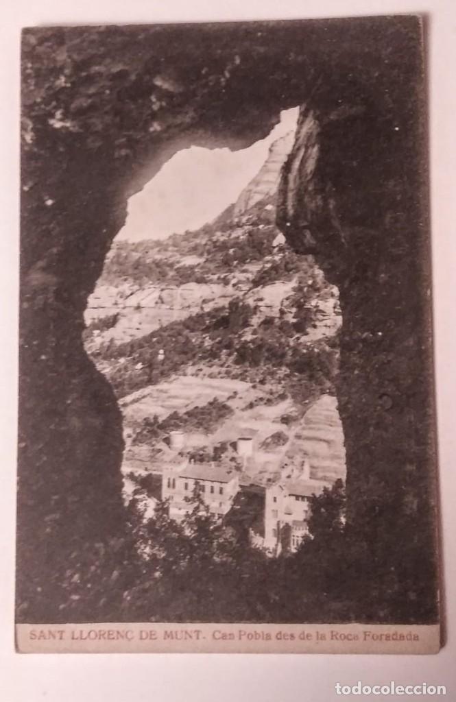 SANT LLORENÇ DE MUNT CAN POBL DES DE LA ROCA FORADADA (Postales - España - Cataluña Antigua (hasta 1939))