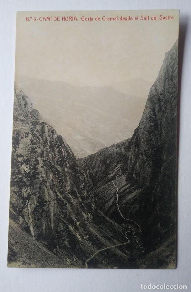 CAMÍ DE NURIA. GORJA DE CREMAL DESDE EL SALT DEL SASTRE (Postales - España - Cataluña Antigua (hasta 1939))