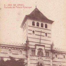 Postales: SEO DE URGEL, FACHADA DEL PALACIO EPISCOPAL, LERIDA. Lote 140879870