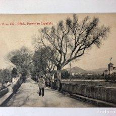 Postales: POSTAL REUS PUENTE DE CAPELLANS MIRO. Lote 141009201