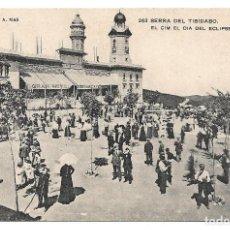 Postales: SERRA DEL TIBIDABO Nº 263 DIA DE ECLIPSE DE SOL .- CLIXE A. MAS / ENSEYANSA CATALANA . Lote 141539858