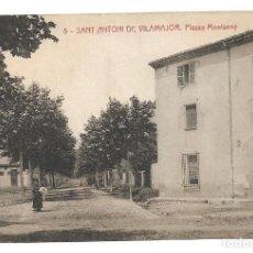 Postales: SANT ANTONI DE VILAMAJOR Nº 5 PLASSA MONTSENY .- FOTOTIPIA THOMAS . Lote 141604030
