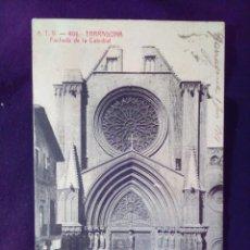 Postales: POSTAL 406 TARRAGONA FACHADA DE LA CATEDRAL TOLDRA CIRCULADA. Lote 142288178