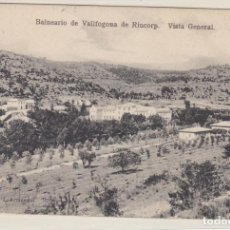 Postales: BALNEARIO DE VALLFOGONA DE RIUCORP, RIUCORB, VISTA GENERAL, TARRAGONA. Lote 142724742