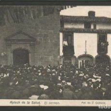 Postales: APLECH DE LA SALUD-EL SERMON-FOT· J.COMELLA-POSTAL ANTIGA-(55.179). Lote 143460906