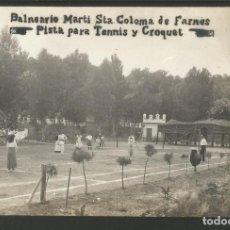 Postales: SANTA COLOMA DE FARNES-PISTA PARA TENNIS Y CROQUET-FOTOGRAFICA-POSTAL ANTIGA-(55.207). Lote 143485414