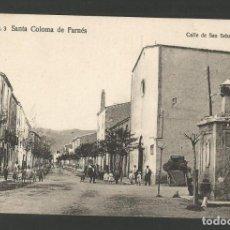 Postales: SANTA COLOMA DE FARNES-CALLE DE SAN SEBASTIAN-C.O. 3-POSTAL ANTIGA-(55.214). Lote 143493218