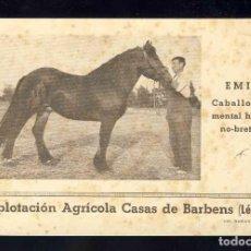 Postales: POSTAL DE BARBENS (LLEIDA): EXPLOTACIÓ AGRICOLA CASAS. CAVALL, CABALLO EMIR (IMP.MARIANA). Lote 143654850