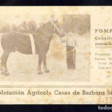 Postales: POSTAL DE BARBENS (LLEIDA): EXPLOTACIÓ AGRICOLA CASAS. CAVALL POMPON (IMP.MARIANA). Lote 143654926