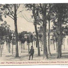 Postales: PALAMOS Nº 1487 COLEGIO HERMANOS DE LA DOCTRINA CRISTIANA .- EDICION A.T.V. . Lote 143655178