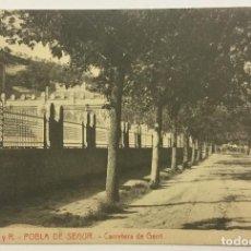 Postales: POBLA DE SEGUR. CARRETERA DE GERRI. (Nº 12 R. Y R.) THOMAS. ODROG. . Lote 147836158