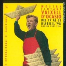 Postales: BARCELONA. *MOSTRA FLOTANT VAIXELL D´OCASIÓ* NUEVA.. Lote 148210694