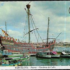 Postales: POSTAL * BARCELONA , PORT , CARABEL.LA DE COLON * 1965. Lote 148212614