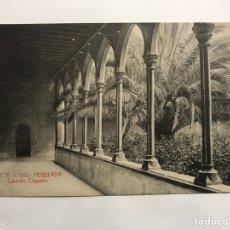 Postales: PERELADA (GERONA) POSTAL NO.1353 CARMEN, CLAUSTRO. EDITA: ED. A.T.V. (H.1940?). Lote 148219777