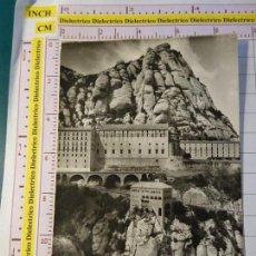 Postales: POSTAL DE BARCELONA. AÑOS 30 50. MONTSERRAT, VISTA PARCIAL SANTUARIO 155 ARCHIVO. 1657. Lote 148669018