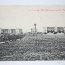 Postales: ANTIGUA POSTAL - REUS, MANICOMIO INSTITUTO PEDRO MATA Nº 441 - ATV - CIRCULADA - AÑO 1910. Lote 150106718