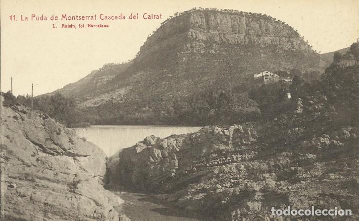 MONTSERRAT. LA PUDA DE MONTSERRAT CASCADA DEL CAIRAT. ROISIN. 11. SIN CIRCULAR. 9X14 CM. (Postales - España - Cataluña Antigua (hasta 1939))