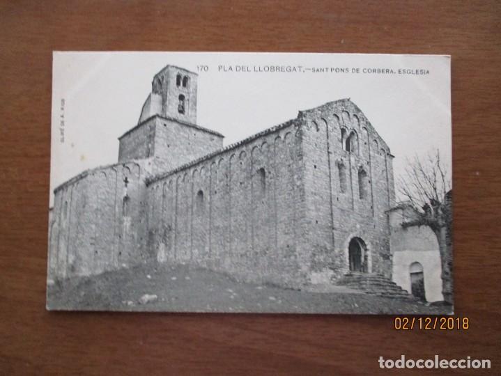 170. PLA DE LLOBREGAT. SANT PONS DE CORBERA. ESGLESIA - ASSOCIACIO PROTECTORA ENSENYANCA CATALANA (Postcards - Spain - Old Catalonia (until 1939))