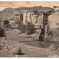 Postales: PS8054 PONT DE SUERT 'PALANCA D'ARAGÓ'. THOMAS. CIRCULADA. PRINC. S. XX. Lote 152149302