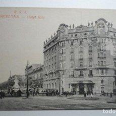 Postales: POSTAL BARCELONA -RSA HOTEL RITZ. Lote 152808602