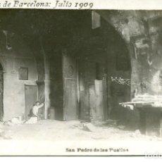 Postales: BARCELONA- SAN PEDRO DE LAS PUELLAS-SUCESOS QUEMA DE IGLESIAS JULIO 1909-FOTOGRÁFICA -MUY RARA. Lote 154059134