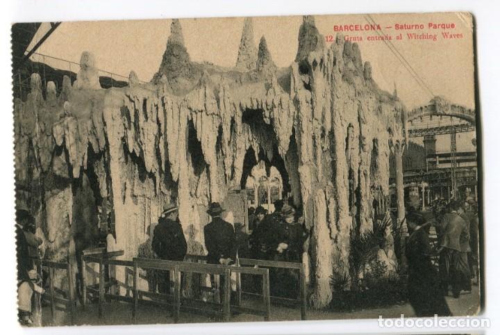 BARCELONA SATURNO PARQUE GRUTA ENTRADA AL WITCHING WAVER ROISIN Nº12 (Postales - España - Cataluña Antigua (hasta 1939))