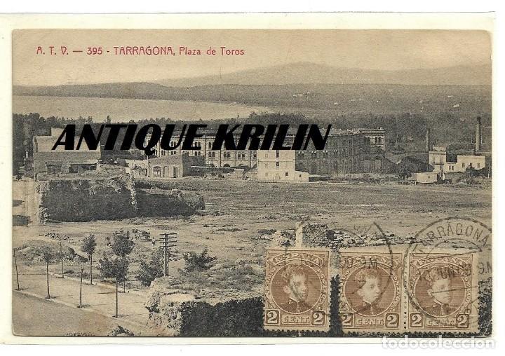 TARRAGONA Nº 395 PLAZA DE TOROS .- EDICION A.T.V. (Postales - España - Cataluña Antigua (hasta 1939))