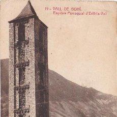 Postales: VALL DE BOHI, BOI, ESGLESIA PARROQUIAL D´ERILL-LA-VALL, LERIDA. Lote 159108442