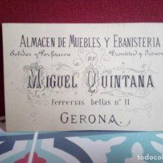 Postales: TARJETA VISITA PUBLICIDAD FÁBRICA ALMACÉN DE MUEBLES MIGUEL QUINTANA (GERONA) REF:108/108. Lote 162201138