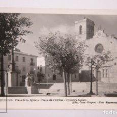 Postales: ANTIGUA POSTAL FOTOGRÁFICA - 15. RIUDOMS. PLAZA DE LA IGLESIA - ED. CASA GISPERT / FOT. RAYMOND. Lote 162589866
