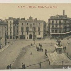 Postales: ATV - 438 BIS. REUS. PLAZA DE PRIM. CIRCULADA EN 1918. . Lote 162925478