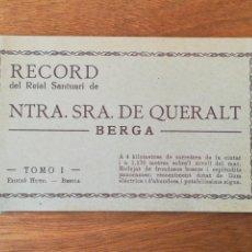 Postales: BLOCK DE 18 POSTALES RECORD NTRA. SRA. DE QUERALT BERGA. BARCELONA. EDICIO HUCH. Lote 163563793