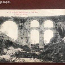 Postales: POSTAL DE SAN PERE DE RIUDEVITLLES- PONT NOU -ROISIN. 1913. . Lote 165596306