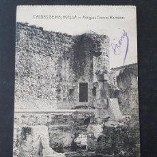 Postales: CALDAS DE MALAVELLA GERONA ANTIGUAS TERMAS ROMANAS. Lote 165638302