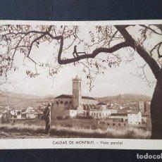 Postales: CALDAS DE MONTBUY BARCELONA VISTA PARCIAL. Lote 165639090