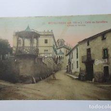 Postales: POSTAL. 22. CASTELLTERSOL . CALLE DE BARCELONA. Lote 165792502
