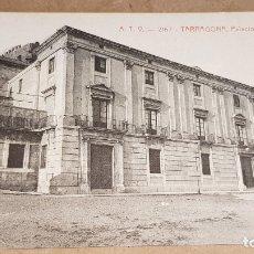 Postales: A.T.V. - 2167 / TARRAGONA / PALACIO ARZOBISPAL / SIN CIRCULAR NI ESCRIBIR. / DE LUJO. Lote 166388398