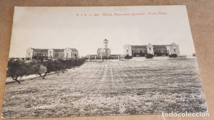 A.T.V. - 441 / REUS / MANICOMIO ( INSTITUTO PEDRO MATA ) / SIN CIRCULAR NI ESCRIBIR. / LIGERA MANCHA (Postales - España - Cataluña Antigua (hasta 1939))
