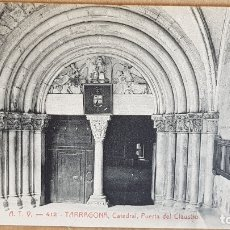 Postales: A.T.V. - 412 / TARRAGONA / CATEDRAL - PUERTA DEL CLAUSTRO / SIN CIRCULAR NI ESCRIBIR / LUJO.. Lote 166444814