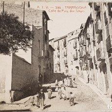 Postales: A.T.V. - 398 / TARRAGONA / CARRER PUIG D'EN SITGES / SIN CIRCULAR NI ESCRIBIR / DE LUJO.. Lote 166522078