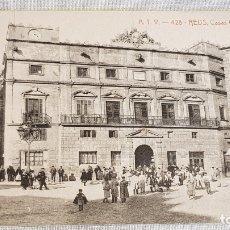 Postales: A.T.V. - 428 / REUS / CASAS CONSISTORIALES / SIN CIRCULAR NI ESCRIBIR / DE LUJO.. Lote 166546982