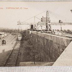 Postales: A.T.V. - 2185 / TARRAGONA / EL TITÁN / SIN CIRCULAR NI ESCRIBIR / DE LUJO.. Lote 166661586