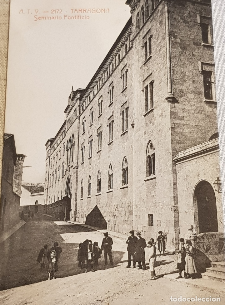 A.T.V. - 2172 / TARRAGONA / SEMINARIO PONTIFICIO / SIN CIRCULAR NI ESCRIBIR / DE LUJO. (Postales - España - Cataluña Antigua (hasta 1939))