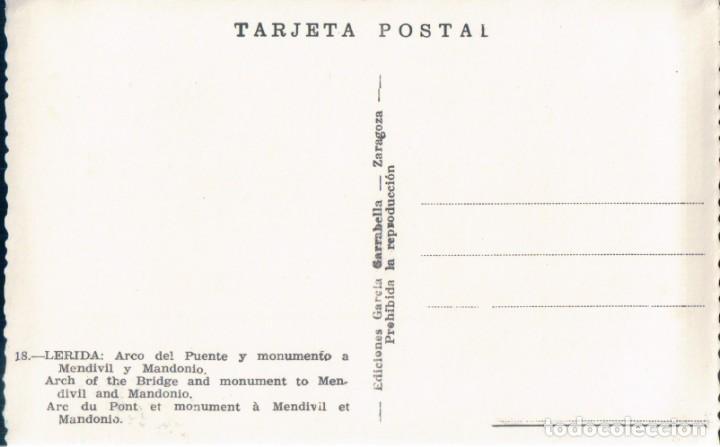 Postales: POSTAL LERIDA - ARCO DEL PUENTE Y MONUMENTO A MENDIVIL Y MANDONIO - GARRABELLA 18 - Foto 2 - 167666420